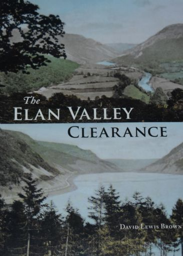 The Elan Valley Clearance, by David Lewis Brown